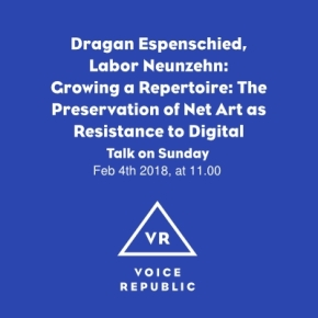 Audio recording / Growing a Repertoire: The Preservation of Net Art as Resistance to Digital Industrialism